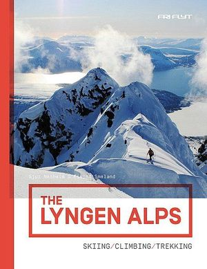 THE LYNGEN ALPS (NORWAY) *