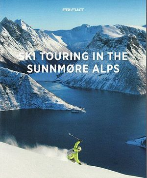 SKI TOURING IN THE SUNNMORE ALPS *