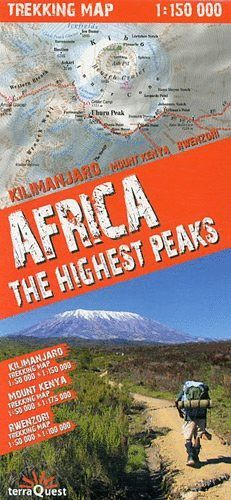 AFRICA THE HIGHEST PEAKS. KILIMANJARO - MOUNT KENYA - RWENZORI