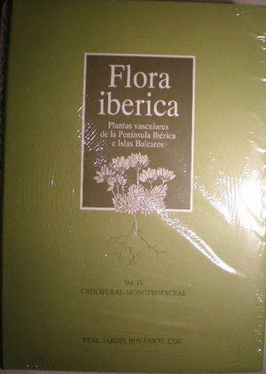 FLORA IBÉRICA VOL. IV  PLANTAS VASCULARES DE LA PENÍNSULA IBÉRICA E ISLAS BALEARES. *