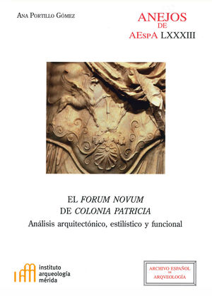EL FORUM NOVUM DE COLONIA PATRICIA: *