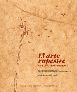 EL ARTE RUPESTRE EN EL ARCO MEDITERRÁNEO : *