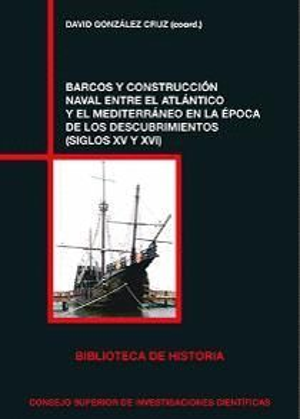 BARCOS Y CONSTRUCCION NAVAL ENTRE ATLANTICO Y MEDITERRANEO *