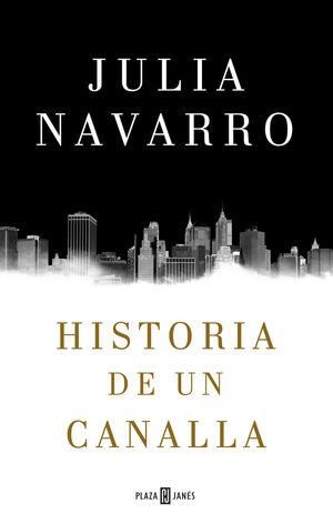 HISTORIA DE UN CANALLA *