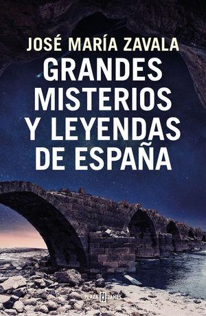 GRANDES MISTERIOS Y LEYENDAS DE ESPAÑA *