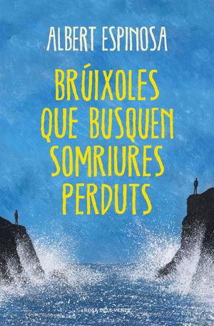 BRÚIXOLES QUE BUSQUEN SOMRIURES PERDUTS *