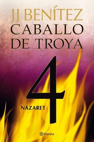 NAZARET. CABALLO DE TROYA 4 *