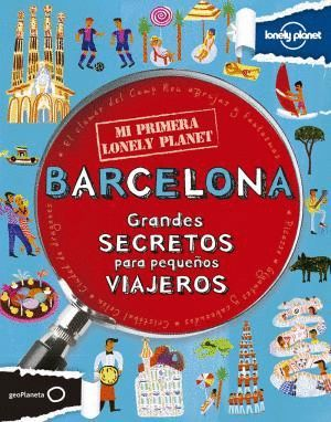 BARCELONA. MI PRIMERA LONELY PLANET *