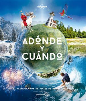 ADÓNDE Y CUÁNDO *