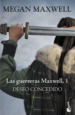 LAS GUERRERAS MAXWELL 1: DESEO CONCEDIDO