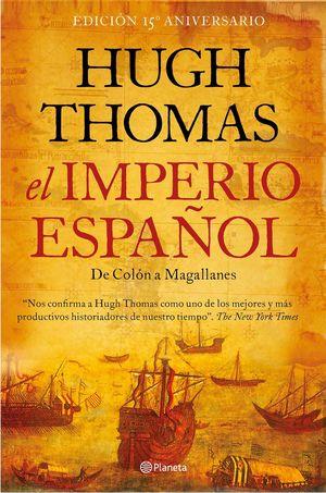 EL IMPERIO ESPAÑOL. DE COLÓN A MAGALLANES  *