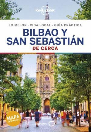 BILBAO Y SAN SEBASTIAN DE CERCA 2 *