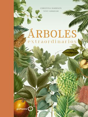 ÁRBOLES EXTRAORDINARIOS *