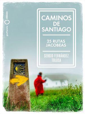 CAMINOS DE SANTIAGO *