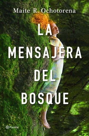 LA MENSAJERA DEL BOSQUE *