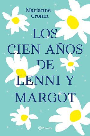 LOS CIEN AÑOS DE LENNI Y MARGOT *