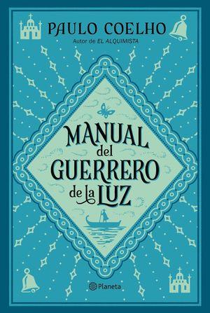 MANUAL DEL GUERRERO DE LA LUZ *