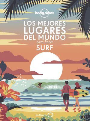 LOS MEJORES LUGARES DEL MUNDO PARA HACER SURF *