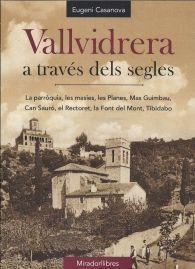 VALLVIDRERA, A TRAVÉS DELS SEGLES *