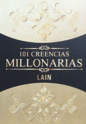 101 CREENCIAS MILLONARIAS *