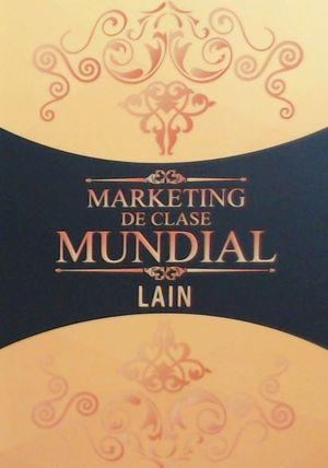 MARKETING DE CLASE MUNDIAL *