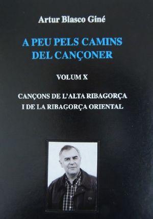 A PEU PELS CAMINS DEL CANÇONER (VOLUM X) *