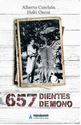 657 DIENTES DE MONO *