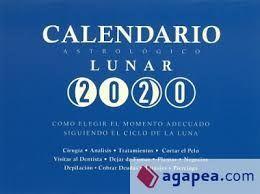 CALENDARIO ASTROLÓGICO LUNAR 2020 *