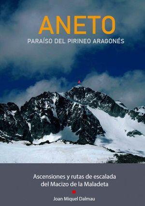 ANETO. PARAÍSO DEL PIRINEO ARAGONÉS