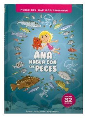ANA HABLA CON LOS PECES *