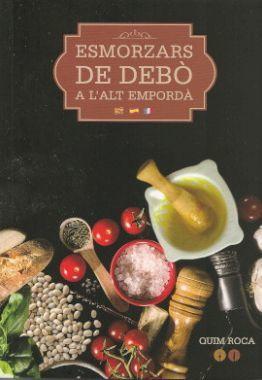 ESMORZARS DE DEBÒ *