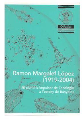 RAMON MARGALEF LÓPEZ (1919-2004) *