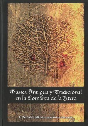 MÚSICA ANTIGUA Y TRADICIONAL EN LA COMARCA DE LA LITERA *