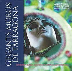 GEGANTS MOROS DE TARRAGONA *