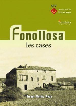 FONOLLOSA. LES CASES *