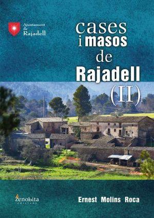 CASES I MASOS DE RAJADEL  (II) *