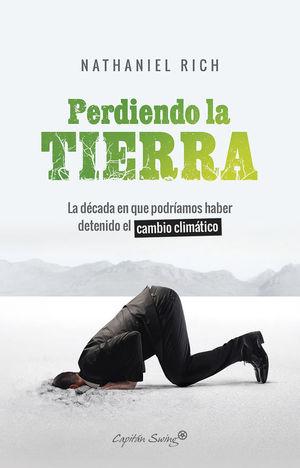 PERDIENDO LA TIERRA *