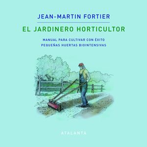EL JARDINERO HORTICULTOR