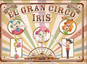 EL GRAN CIRCO IRIS *