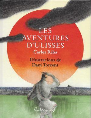 LES AVENTURES D'ULISSES *