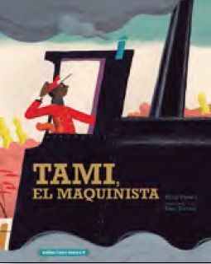 TAMI, EL MAQUINISTA