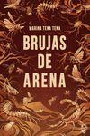 BRUJAS DE ARENA  *