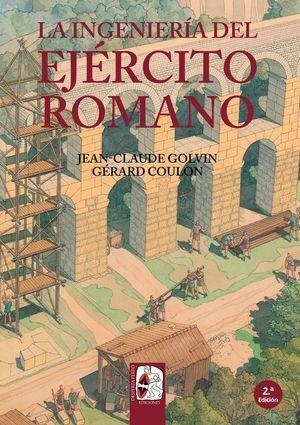 LA INGENIERÍA DEL EJÉRCITO ROMANO *