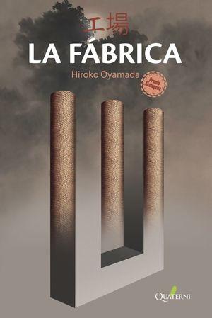 LA FÁBRICA *