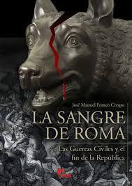 LA SANGRE DE ROMA *