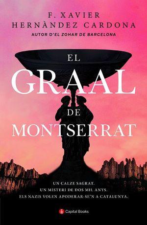 EL GRAAL DE MONTSERRAT *