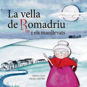 LA VELLA DE ROMADRIU I ELS MANLLEVATS *