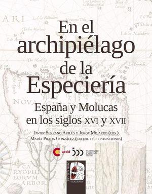 EN EL ARCHIPIÉLAGO DE LA ESPECIERÍA *