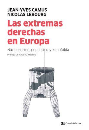 LAS EXTREMAS DERECHAS EN EUROPA *