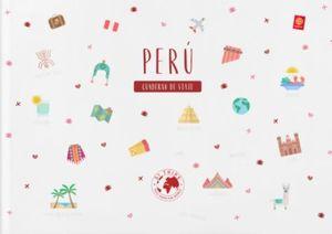 PERU. CUADERNO DE VIAJE
